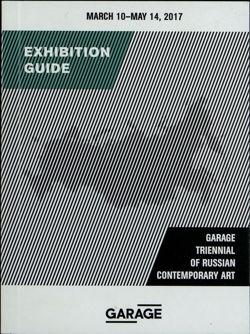 Garage Triennial of Russian Contemporary Art