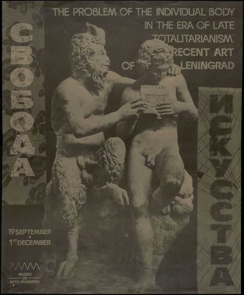 The Problem of the Individual Body in the Era of Late Totalitarism: Recent Art of Leningrad