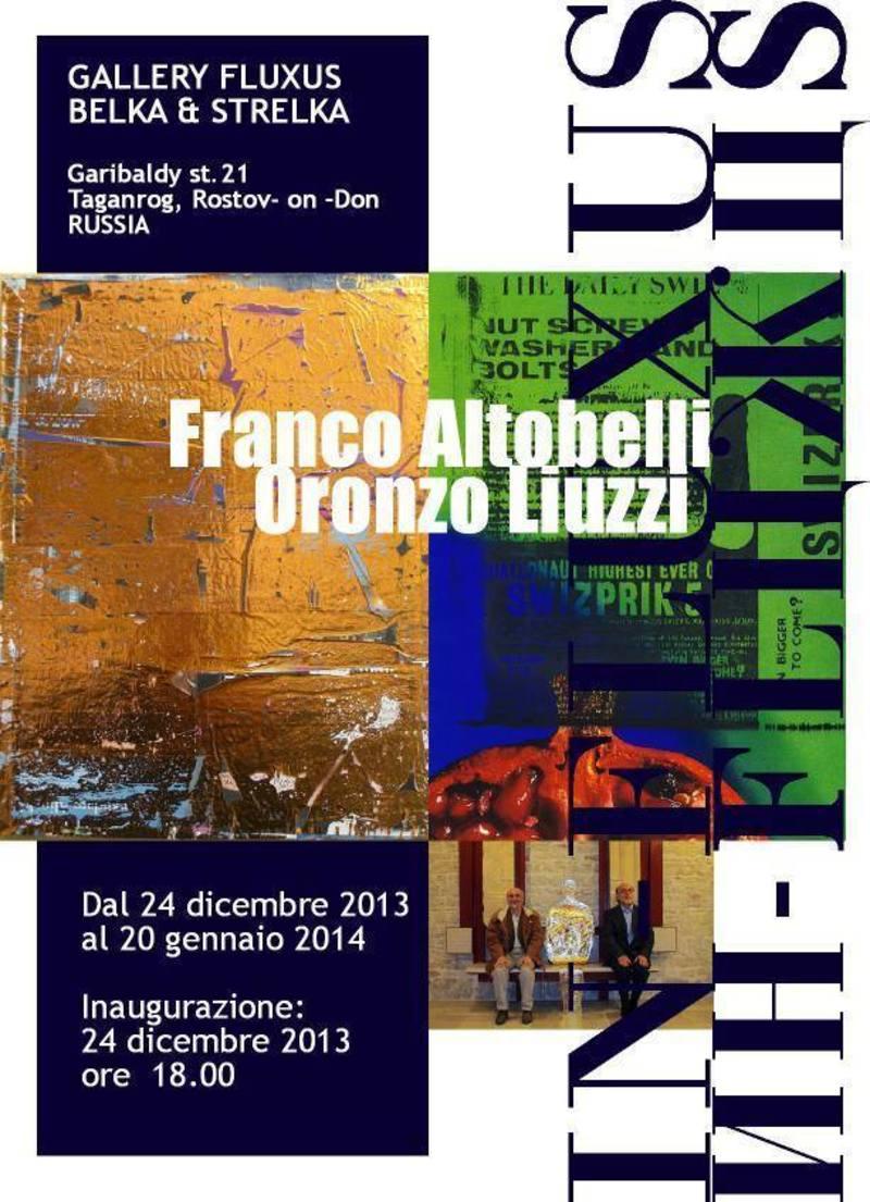 Оронцо Луцци, Франко Альтобелли (Италия). IN-FLUXUS/ИН-FLЦЖЦS