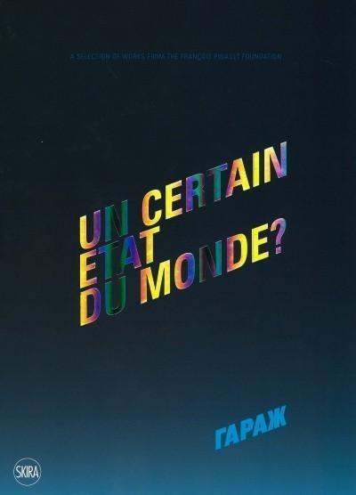 Un Certain Etat du Monde? A Certain State of the World? Определенное состояние мира?