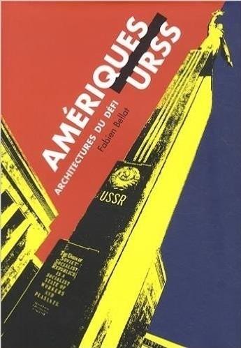 Amériques-URSS: architectures du défi