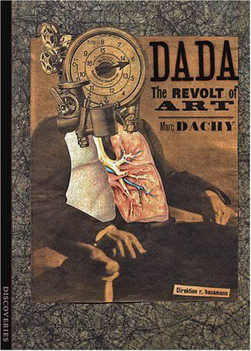 Dada.The Revolt of Art