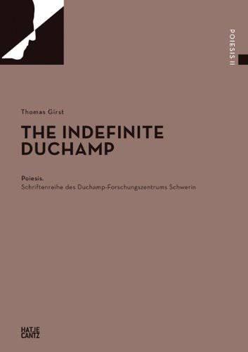 The Indefinite Duchamp