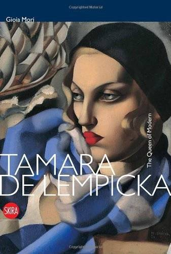 Tamara de Lempicka. The Queen of the Modern