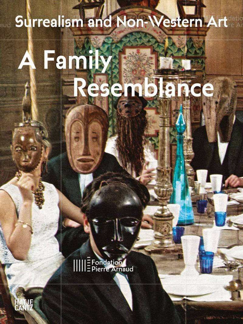 Surrealism and Non-Western Art: A Family Resemblance