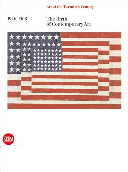 The Birth of Contemporary Art. 1946-1968