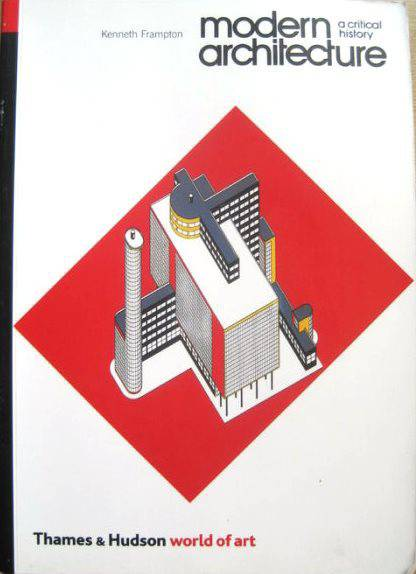 Modern architecture. A critical history