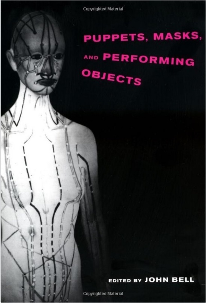 Puppets, Masks and Performing Objects