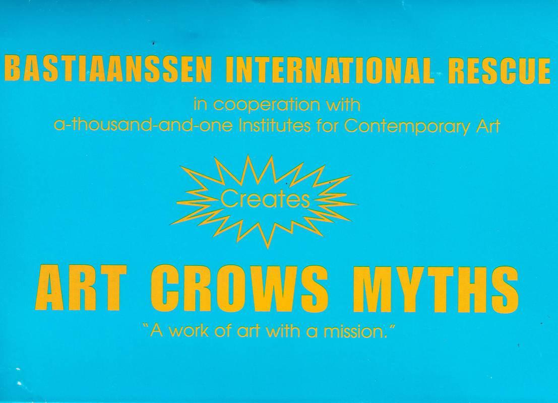 Bastiaanssen International Rescue. Art Crows Myths