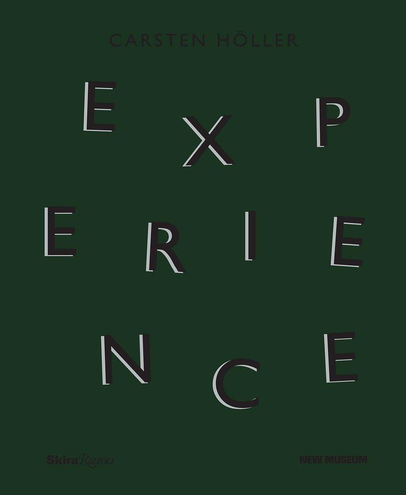 Carsten Holler: Experience