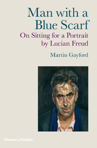 Man with a blue scarf. On sitting for a Portrait by Lucian Freud
