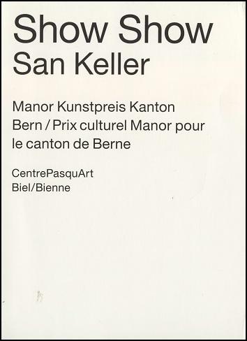 San Keller: Show show
