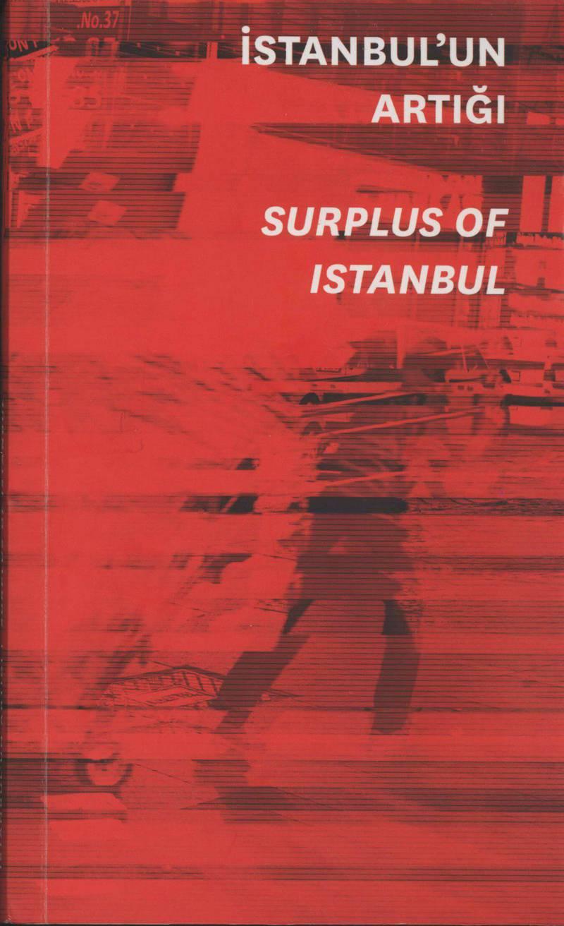 Istanbul'un artigi/ Surplus of Istanbul