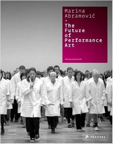 Marina Abramovic + the Future of Performance Art