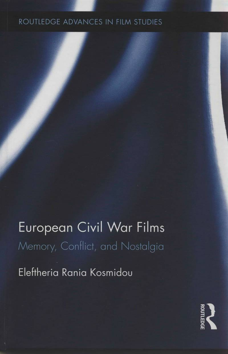 European Civil War Films: Memory, Conflict, and Nostalgia