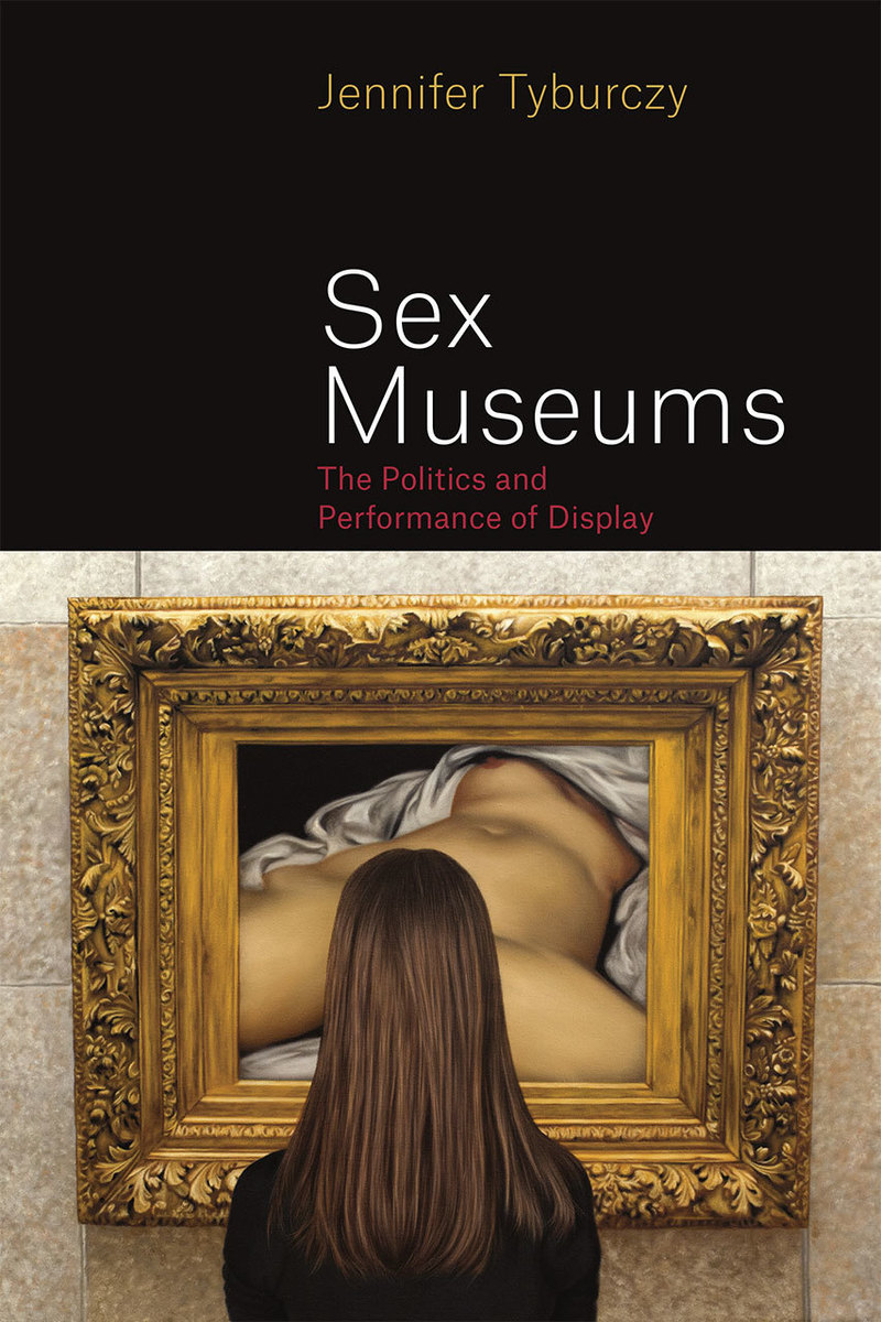Sex museums. The politics and performance of display