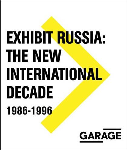 Exhibit Russia: the New International Decade 1986–1996