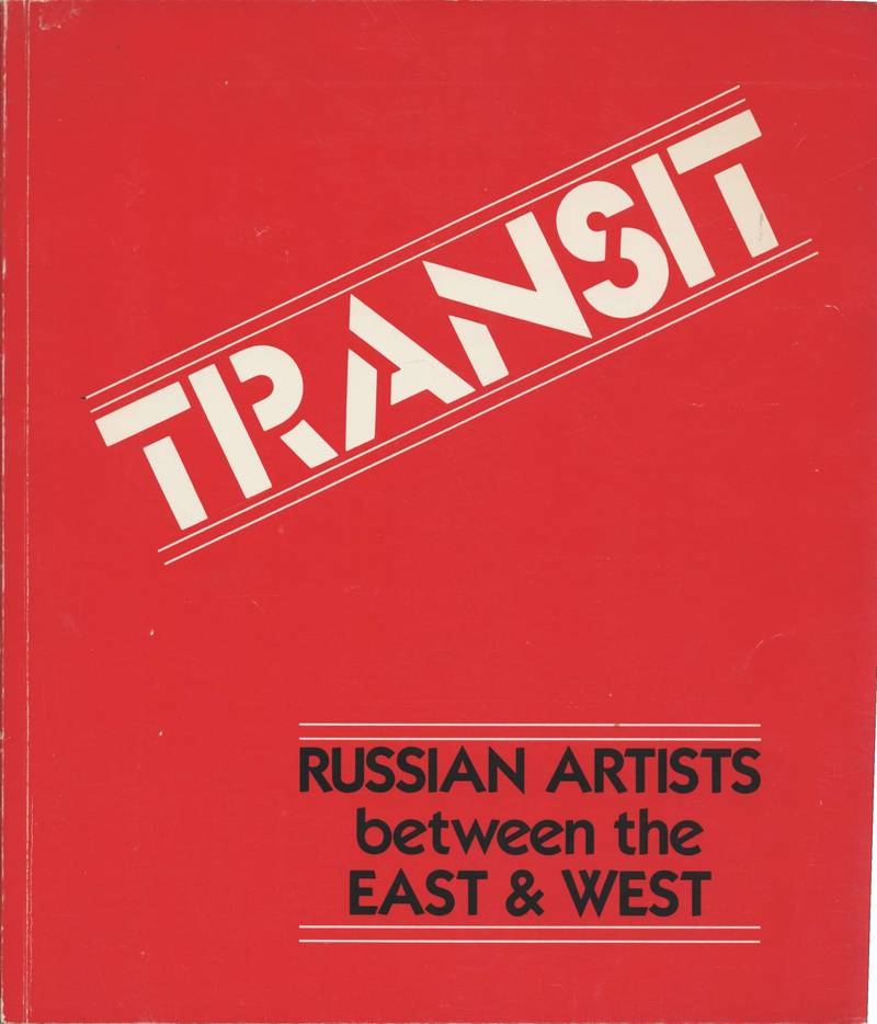 Transit. Russian Artists between the East & West
