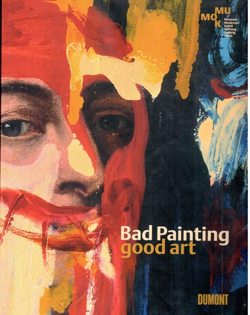 Bad Painting— Good Art