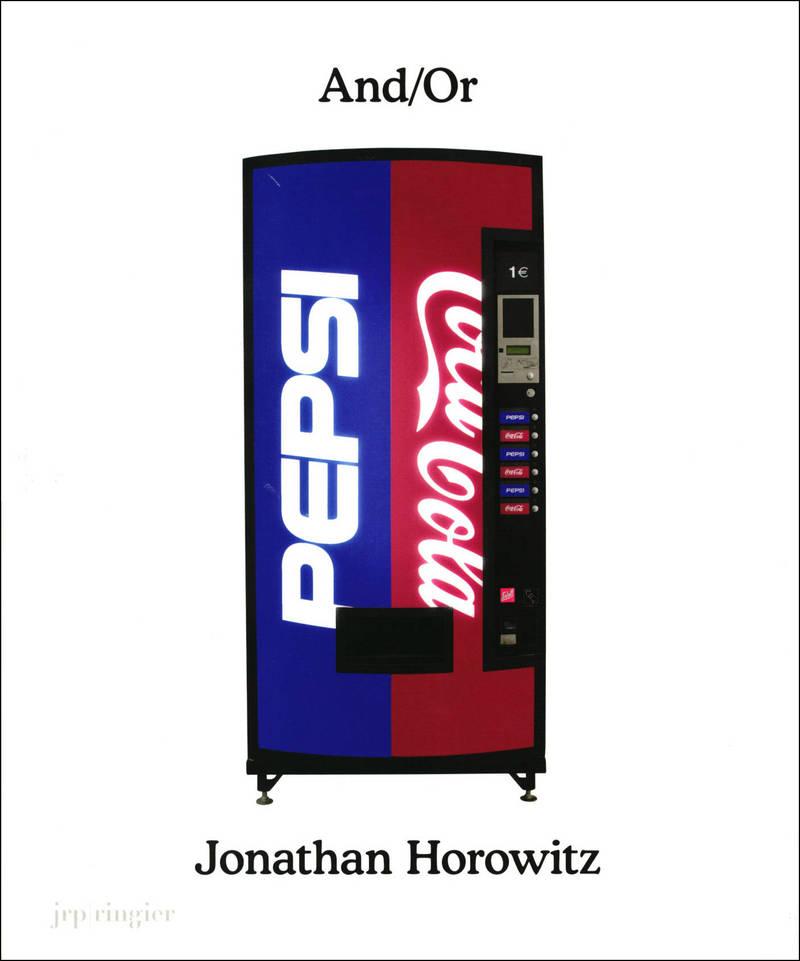 Jonathan Horowitz: And/Or