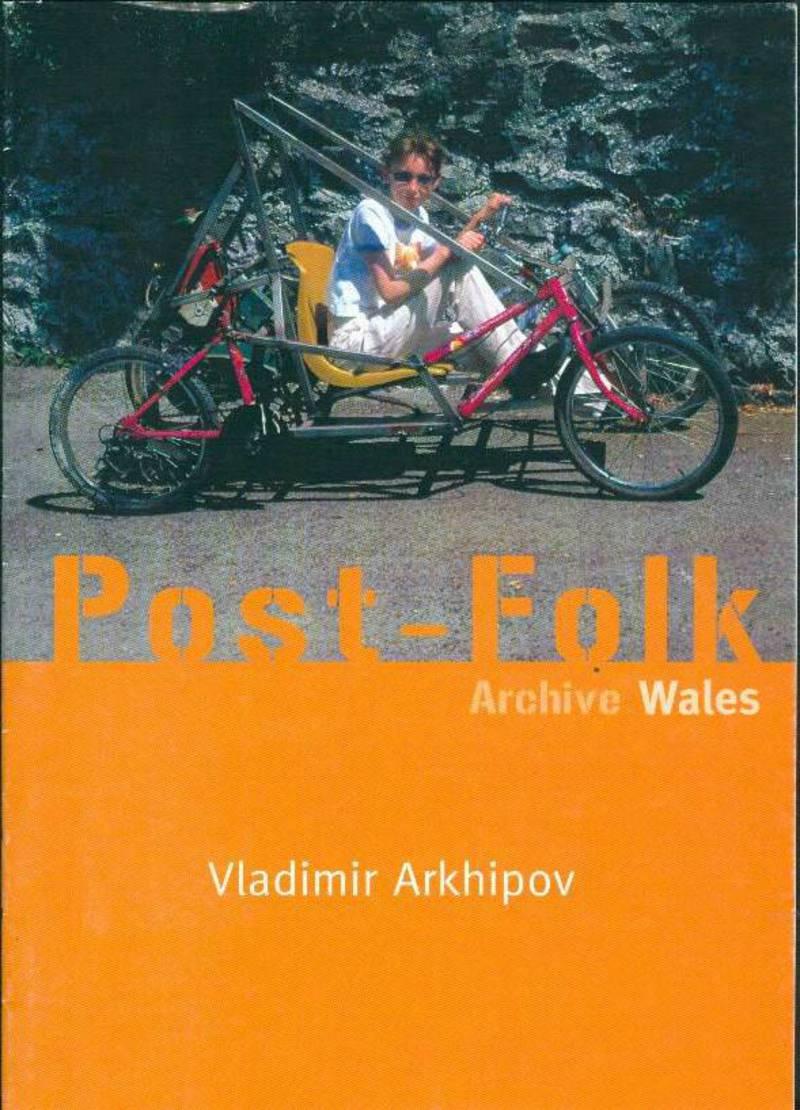 Vladimir Arkhipov. Post-Folk Archive Wales