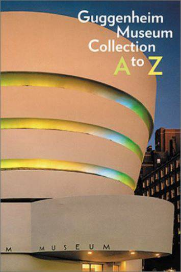 Guggenheim Museum Collection A to Z