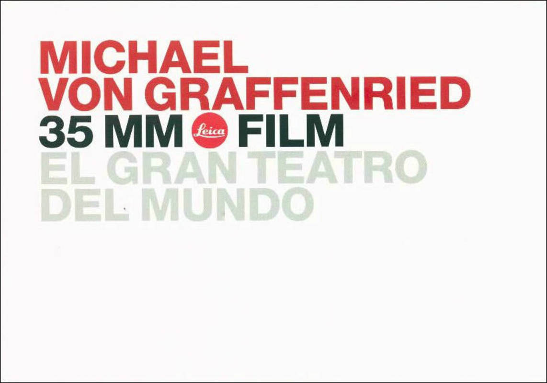 Michael von Graffenried: 35 mm Leica Film. El Gran Teatro del Mundo