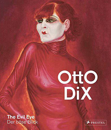 Otto Dix: The Evil Eye