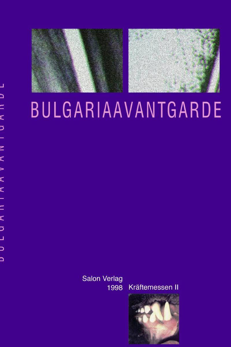 Bulgariaavantgarde: Eine Ausstellung