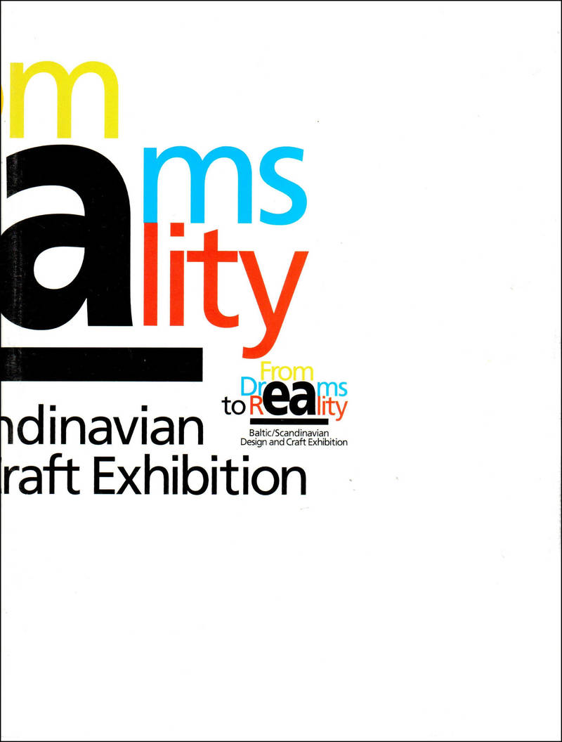 From Dreams to Reality. Baltic/ Scandinavian Design and Craft Exhibition