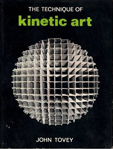 The Technique of Kinetic Art