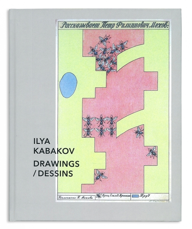 Ilya Kabakov: Drawings/ Dessins