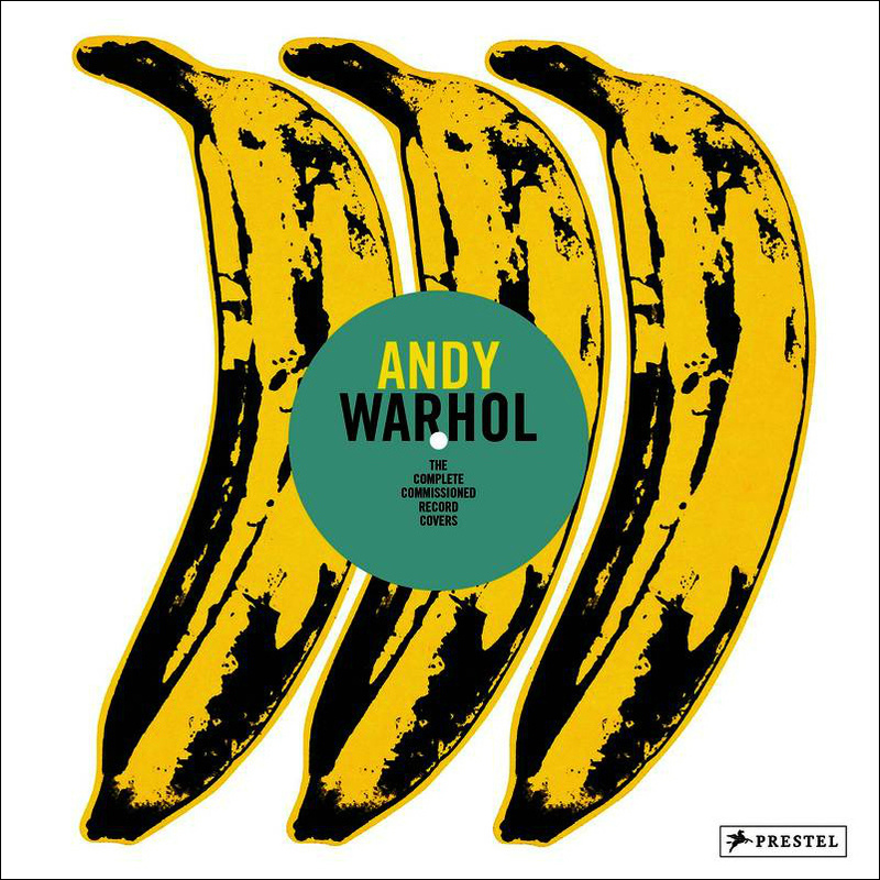 Andy Warhol: The Complete Commissioned Record Covers, 1949-1987