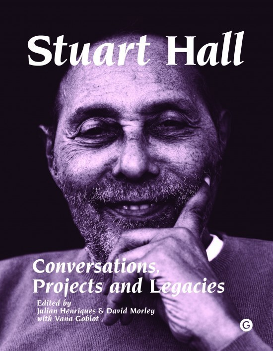 Stuart Hall: Conversations, Projects and Legacies