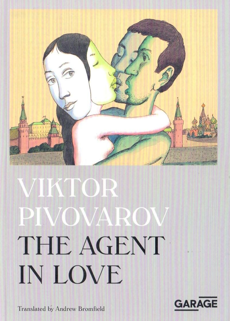 Viktor Pivovarov: The Agent in Love
