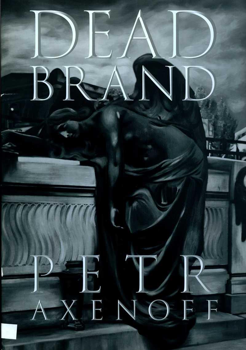 Petr Axenoff. Dead Brand