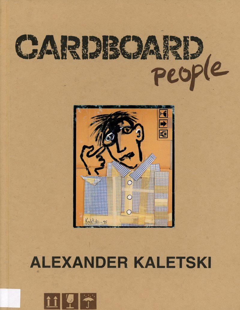 Alexander Kaletski. Cardboard People