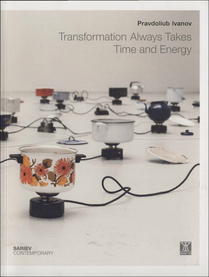 Pravdoliub Ivanov: Transformation Always Takes Time and Energy
