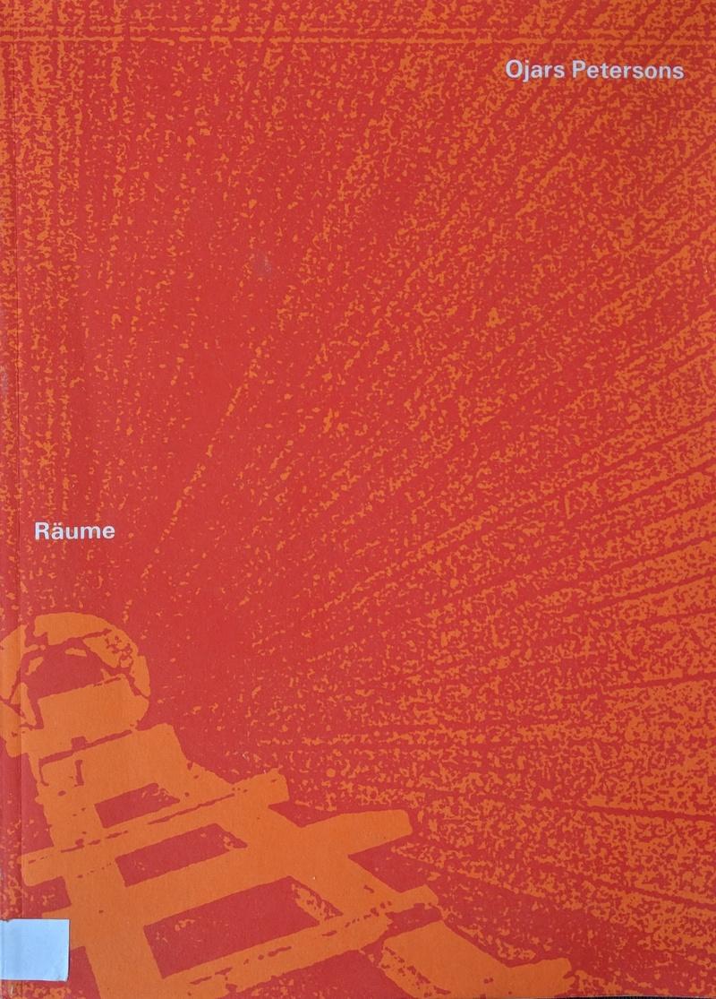 Ojārs Pētersons: Orangene Räume