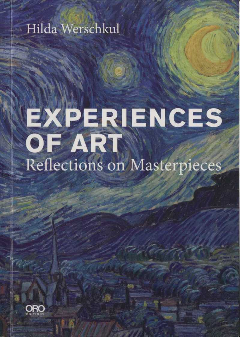 Experiences of Art. Reflections on Masterpieces