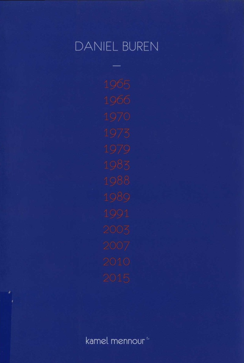 Daniel Buren: 1965, 1966, 1970, 1973, 1979, 1983, 1988, 1989, 1991, 2003, 2007, 2010, 2015