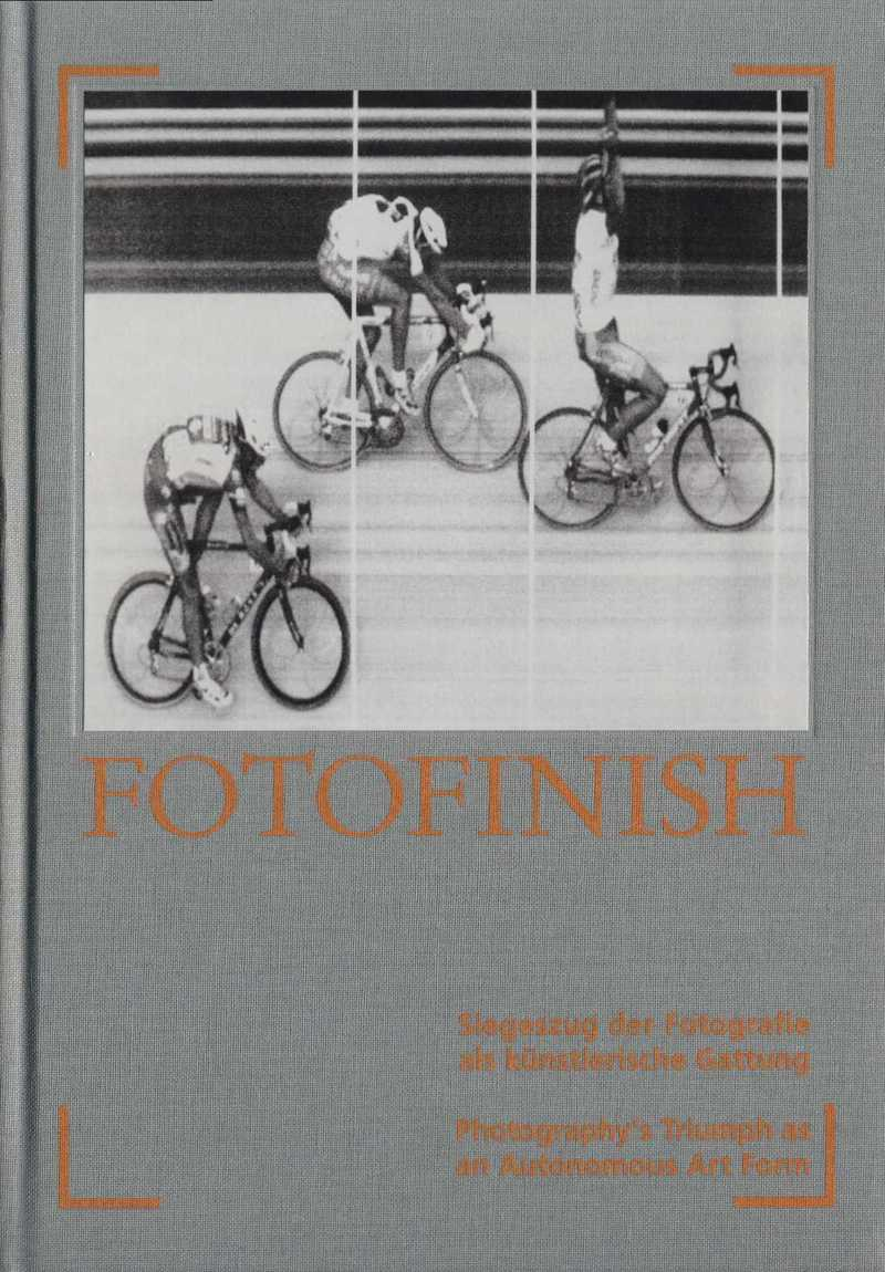 Fotofinish: Siegeszug der Fotografie als Künstlerische Gattung/ Fotofinish: Photography's Triumph as an Autonomous Art Form