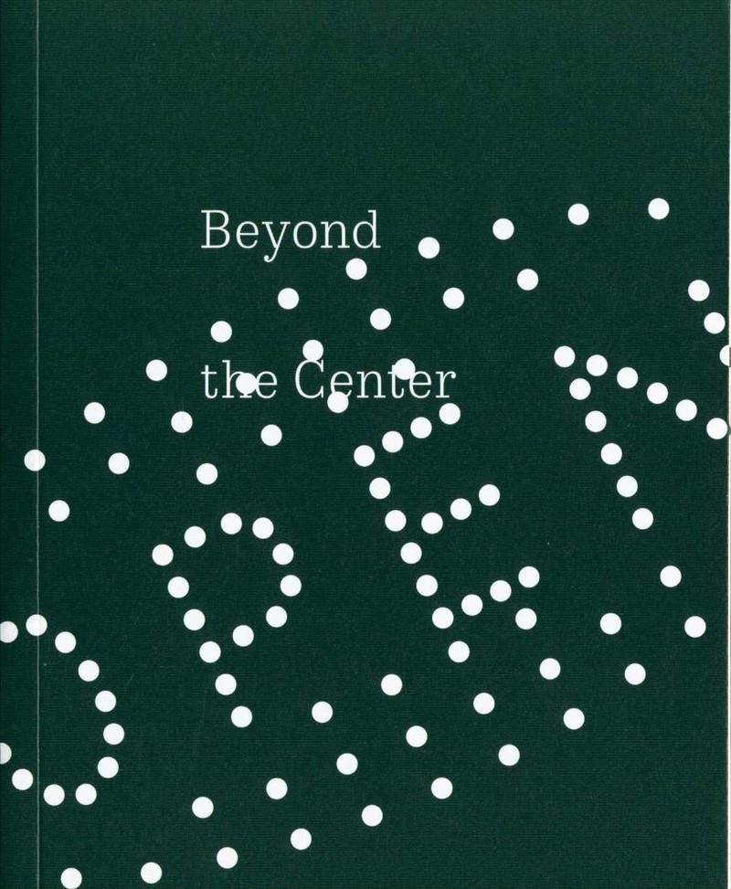 Beyond the Center