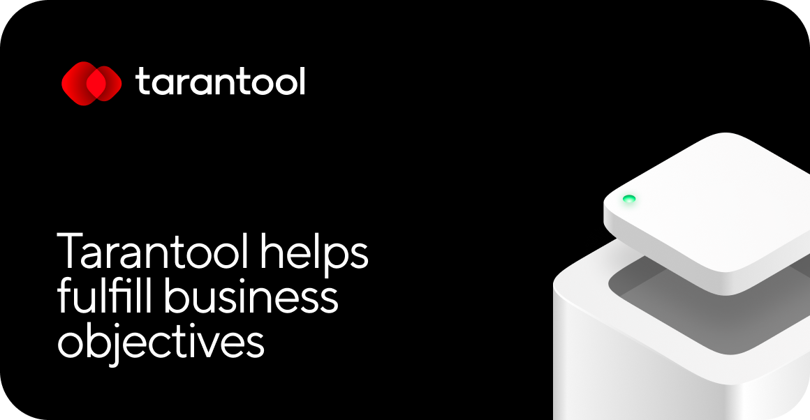 Tarantool helps fulfill business objectives